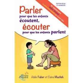 Parler pour que les enfants écoutent, écouter pour que les enfants parlent - faber