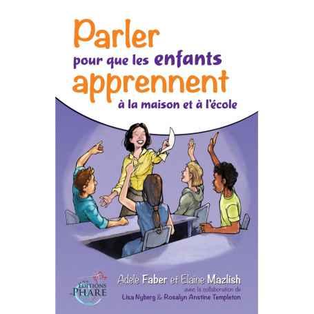Parler pour que les enfants apprennent, à la maison et à l'école - mazlish