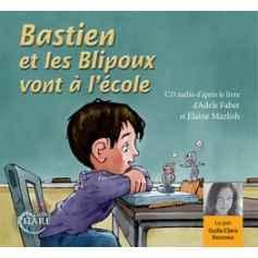 CD-Bastien et les Blipoux vont à l'école