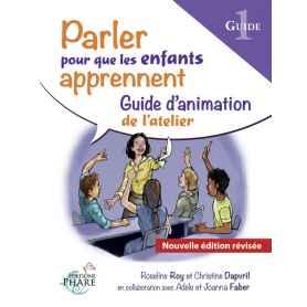 Guide Parler pour que les enfants apprennent Partie 1