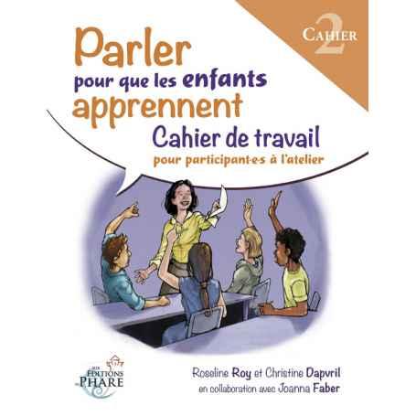 Cahier Parler pour que les enfants apprennent Partie 1